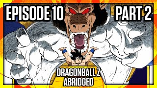 DragonBall Z Abridged: Episode 10 Part 2 - TeamFourStar (TFS)