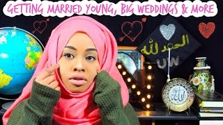 Getting Married Young, Big Weddings & More