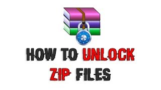 How to Unlock Zip Files without PASSWORD [2018]