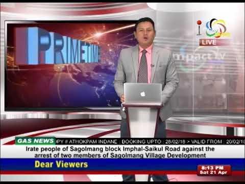 Impact News Manipuri 21 April 2018