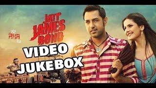 All Songs Jatt James Bond   Video Jukebox   Gippy Grewal   Zarine Khan   Speed Records