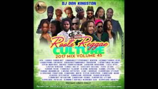 Dj  Don Kingston Roots Reggae Culture 2017 Culture Mix