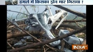 India Tv News: Pakistan Destroys Its Own Drone