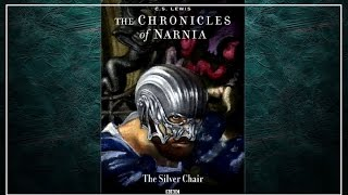 The Silver Chair: Chronicles of Narnia