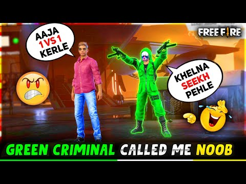 Green Criminal🔥 Call DJ Adam Noob😡 Pro Criminal Se Liya Badla😤 Must Watch Garena Free Fire