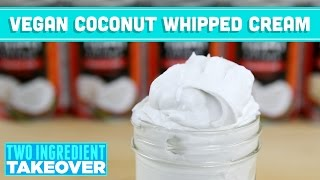 Vegan Coconut Whipped Cream Recipe - Two Ingredient Takeover Mind Over Munch S02E01