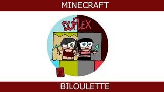 Ep 39 - Duplex (aventure Minecraft)