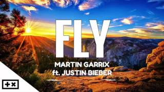 Martin Garrix - Fly (ft. Justin Bieber) [New Song 2017]