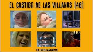 EL CASTIGO DE LAS VILLANAS (PARTE 46)