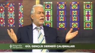 HAYIRDA YARIŞANLAR - GÜL GENÇLİK DERNEĞİ - YAKUP ÖZKURT - 03 Ağustos 2017