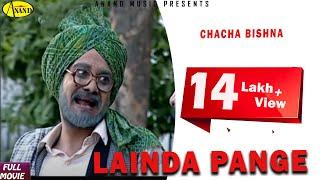 Chacha Bishna Lainda Pange || New Comedy Punjabi Movie 2015 Anand Music