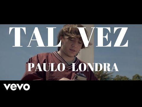 Paulo Londra Tal Vez Letra Audio Oficial