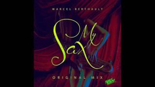 Marcel Berthault - My Saxy ( Original Mix)