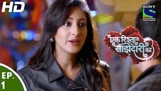 Ek Rishta Sajhedari ka - एक रिश्ता साझेदारी का - Episode 1 - 8th August, 2016
