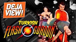 Turkish Flash Gordon [Baytekin Fezada Çarpışanlar] - Deja View