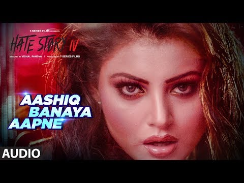 Aashiq Banaya Aapne Full Audio Hate Story IV Urvashi Rautela Himesh Reshammiya Neha Kakkar