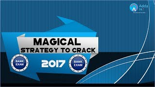 Strategy To Crack Bank Exam In 2017 | Online Coaching for SBI IBPS Bank PO