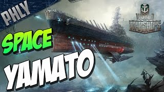 World Of WARSHIPS - SPACE Battleship YAMATO - Best MODE EVER!