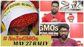 May 27 Rally   #NoToGMOs   Smile Settai