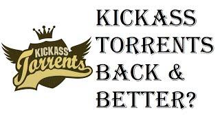 News - Kickass Torrents Back And Better Than Ever? - KAT - kat.am