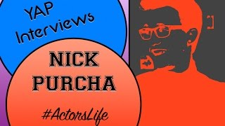 ActorsLife - YAP Interview with Nick Purcha