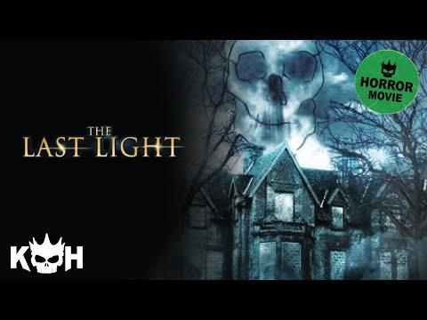 The Last Light | Full Horror Movie