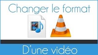 Comment convertir une vidéo dans un autre format (AVI,MP4,WMV,MOV)