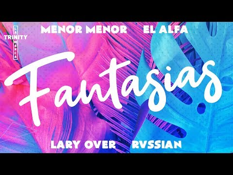 Xxx Mp4 Menor Menor X El Alfa X Lary Over X Rvssian Fantasias Lyric Video 3gp Sex