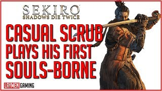 What Happens When A Filthy Casual Reviews Sekiro?