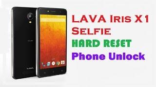 Lava Iris X1 Selfie Hard Reset | Phone Unlock | Patten Unlock | Pin Unlock |