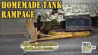 KILLDOZER: How a Man Made His Own Tank | Tales From the Bottle