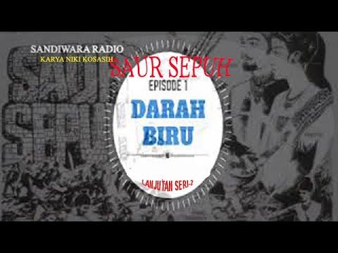 """Sandiwara Radio SAUR SEPUH episode 1 """" Darah Biru """" Part 5"""