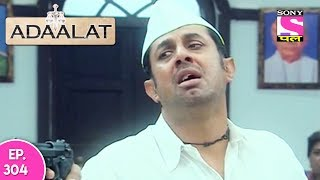 Adaalat - अदालत - Episode 304 - 23rd July, 2017