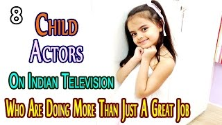 8 Child Actors On Indian Television Who Are Doing More Than Just A Great Job