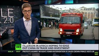 'China's approach encourages dependency': Tillerson claims Beijing exploits African countries