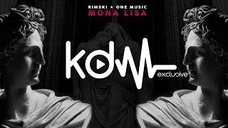 RIMSKI x ONE MUSIC - MONA LISA