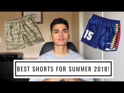 BEST SHORTS FOR SUMMER 2018! (Patagonia, Adidas, H&M, MNML.LA)