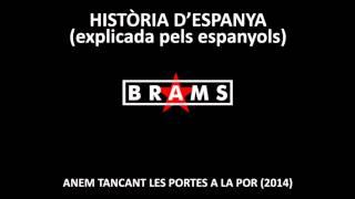 Història d'Espanya (explicada pels espanyols) [BRAMS]