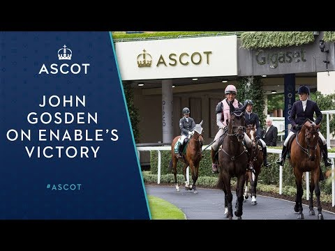 John Gosden on Enable's comprehensive King George victory
