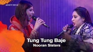 Nooran Sisters_Tung Tung Baje