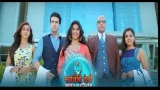 SAVITRI DEVI COLLEGE AND HOSPITAL SERIAL REAL NAMES OF CHARACTERS IN THE SERIAL