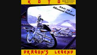 KOTO - Dragons Legend (12 inch Siegfried's Mix) HQsound