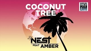 DJ Nest Ft. Amber - Coconut Tree (Official Audio)