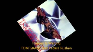 Tom Grant - HEAVEN IS WAITING feat Patrice Rushen