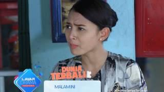 """RCTI Promo Layar Drama Indonesia """"DUNIA TERBALIK"""" Episode 214 & 215"""