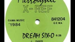 x-ref dream six-o