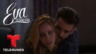 Eva la Trailera | Capítulo 28 | Telemundo