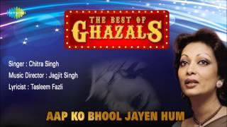 Aap Ko Bhool Jayen Hum | Ghazal Song | Chitra Singh