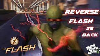 The Reverse Flash Returns | GTA V Remake Flash vs Reverse Flash Episode Mods