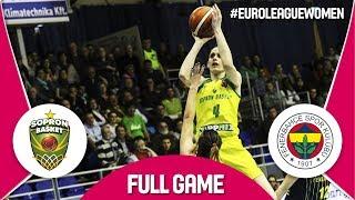 Sopron Basket (HUN) v Fenerbahce (TUR) - Full Game - EuroLeague Women 2017-18